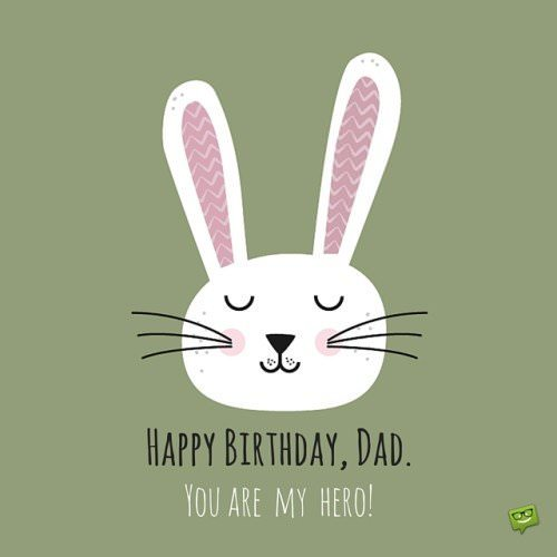 Happy Birthday, Dad. You are my hero.