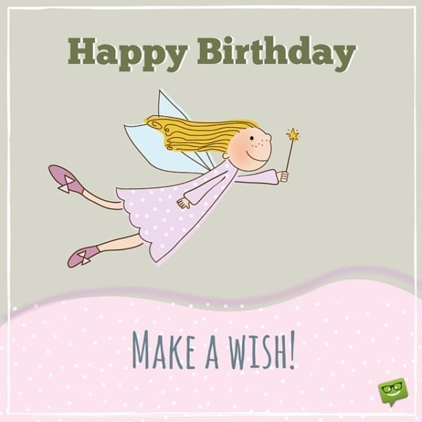 Make A Wish Happy Birthday Greeting Card: Birthday Wishes For My Favorite Girl