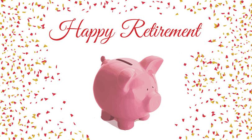 Happy Retirement. On illustration of piggy bank.