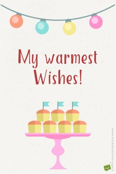 My warmest wishes!