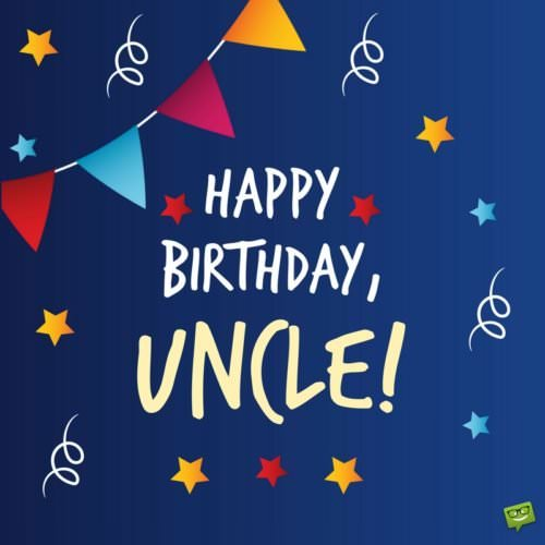 Terrific Happy Birthday Uncle Original Birthday Wishes For Him Funny Birthday Cards Online Fluifree Goldxyz