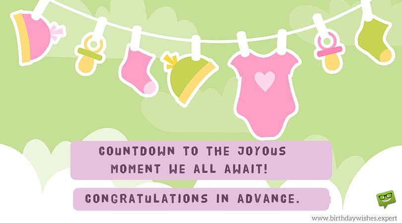 A Bundle of Joy Soon in the Family : Baby Shower Wishes
