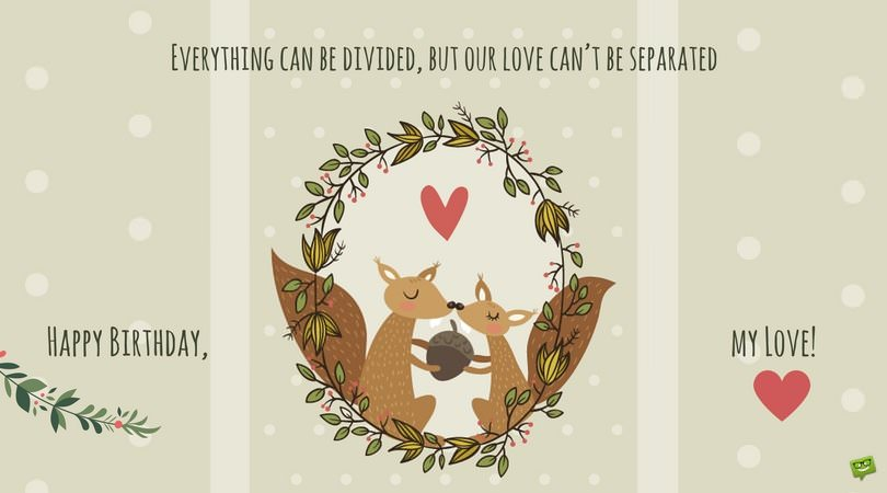 Everything can be divided, but our love can't be separated.