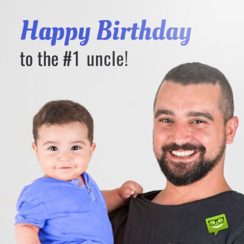 Happy Birthday to the #1 Uncle!