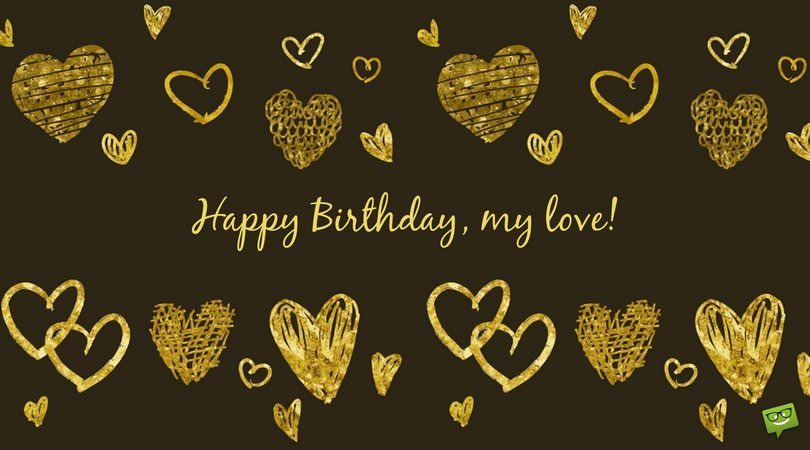 My Most Precious Feelings | Unique Romantic Birthday Wishes for my Lover