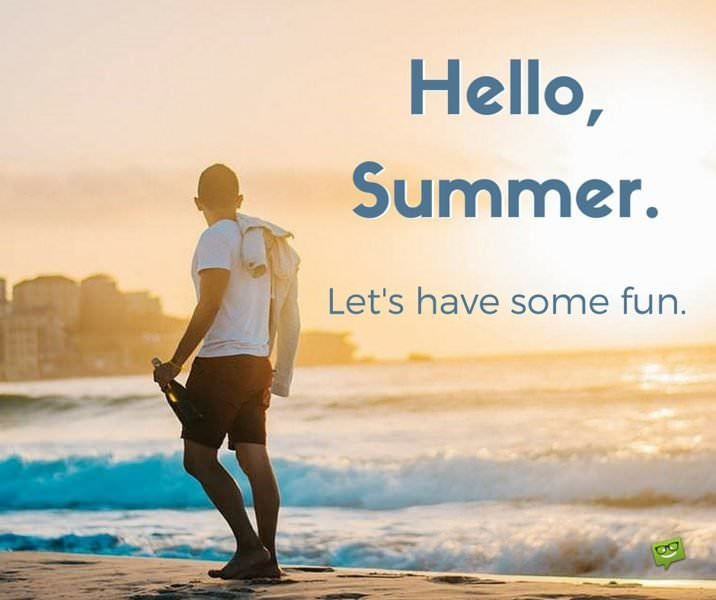 Hello, Summer!  Sunny Beach Quotes