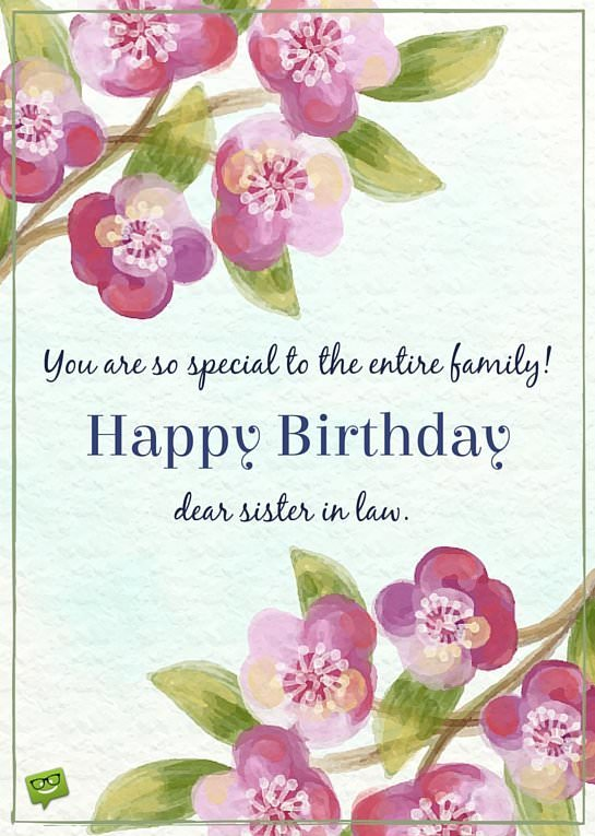 Birthday wishes for your sister in law you are so special to the entire family happy birthday dear sister in law m4hsunfo