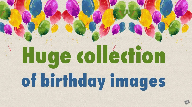 200 Great Happy Birthday Images For Free Download Sharing