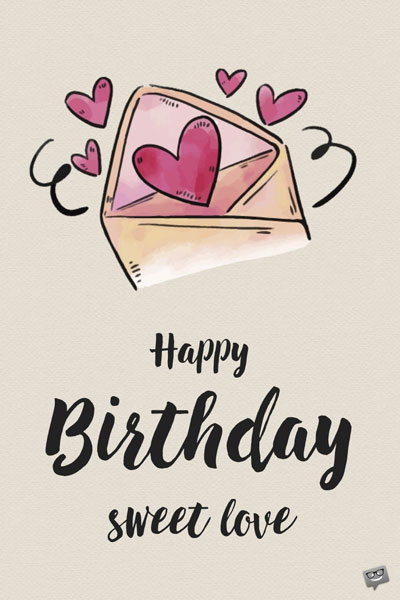 Love Birthday Quotes | My Most Precious Feelings Unique Romantic Wishes For My Lover