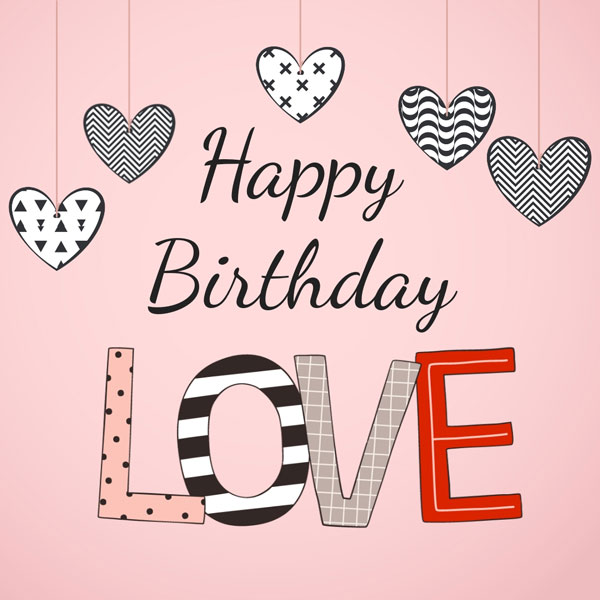 Happy Birthday To My Love Couture: Unique Romantic Wishes For My