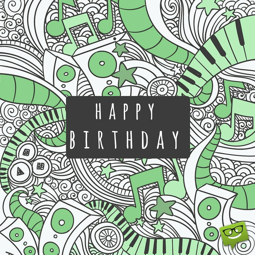 Birthday Wish For A Friend Who Loves Music On Background With Notes And Keyboards