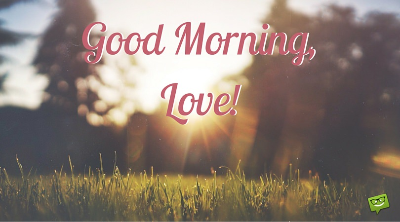 Sweet and Romantic Good Morning Messages