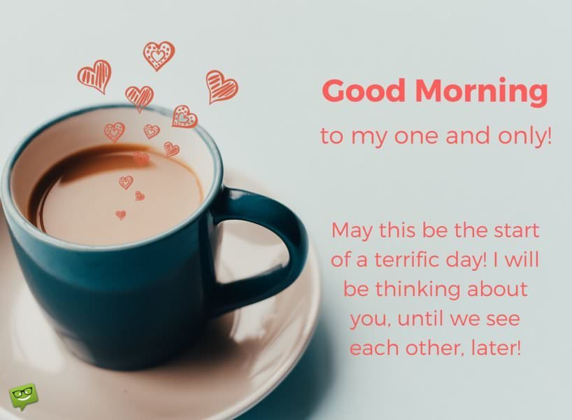 Sweet and Romantic Good Morning Love Quotes and Messages #sweetMorningCoffeeQuote
