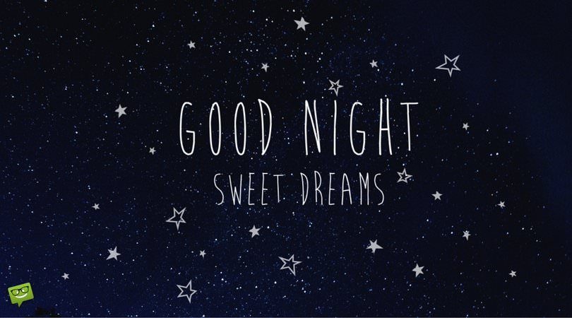 Good Night Messages For Friends Never Stop Dreaming