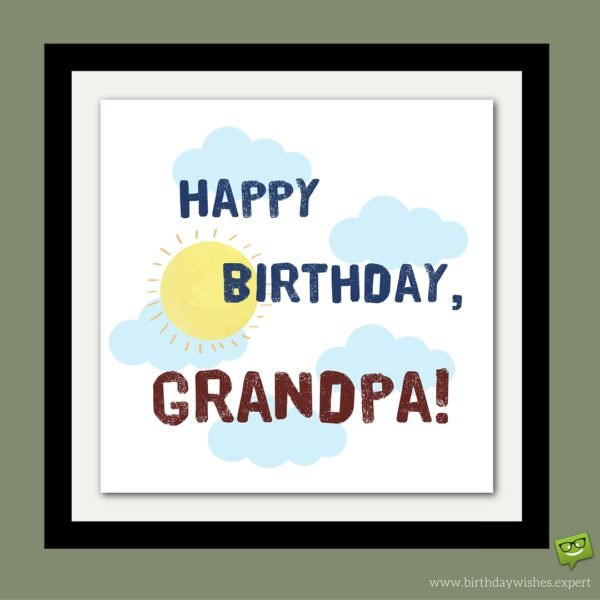 Happy Birthdya, Grandpa!