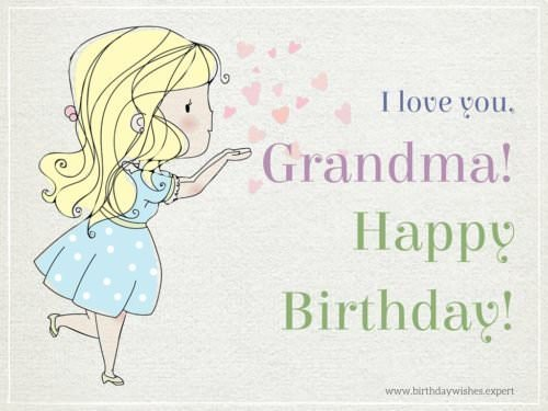 I love you, grandma! Happy Birthday!