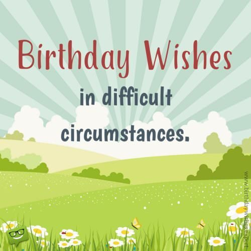 Happy birthday to me birthday wishes for myself birthday wishes in difficult circumstances m4hsunfo