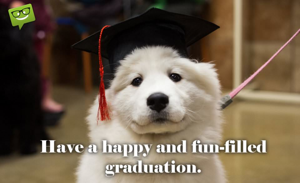 Your Academic Years are Over : Graduation Wishes