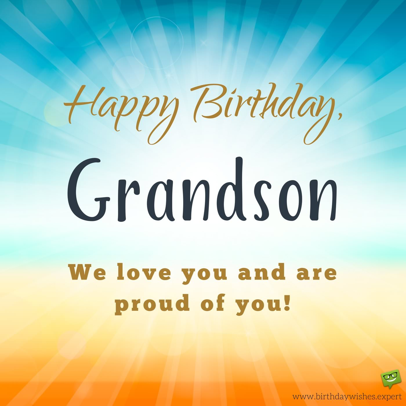 From your grandma grandpa birthday wishes for my grandson happy birthday grandson we love you and are proud of you m4hsunfo