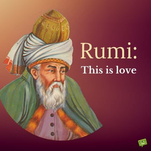 Rumi on Love Quotes