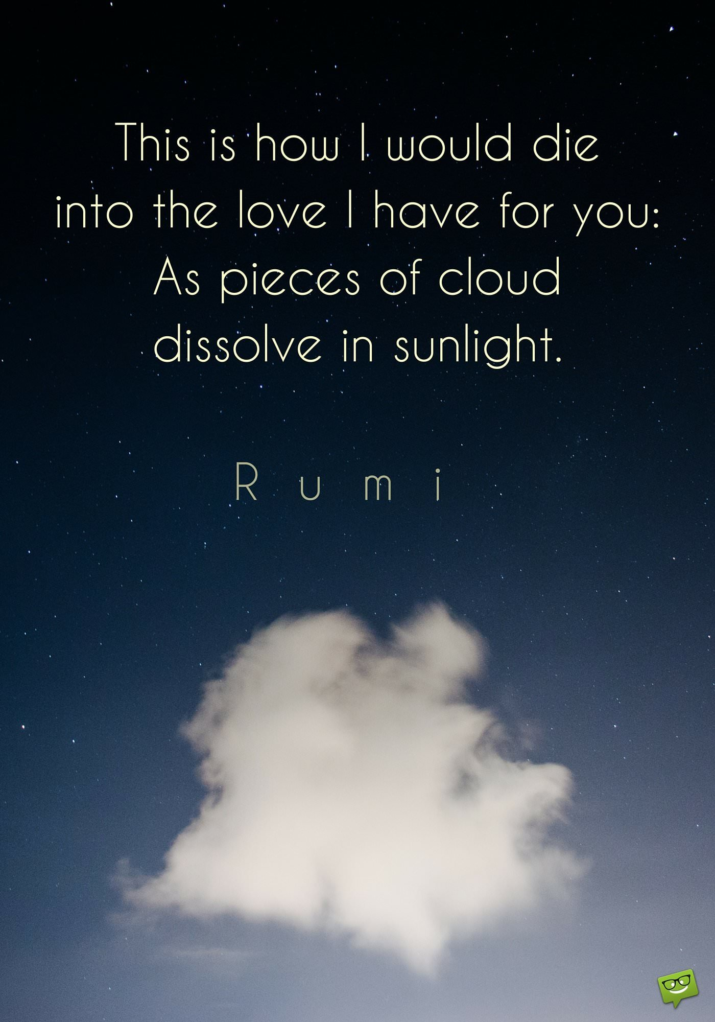 The Love I Have For You Quotes Rumi On Love Read His Best Quotes On What Makes Us One