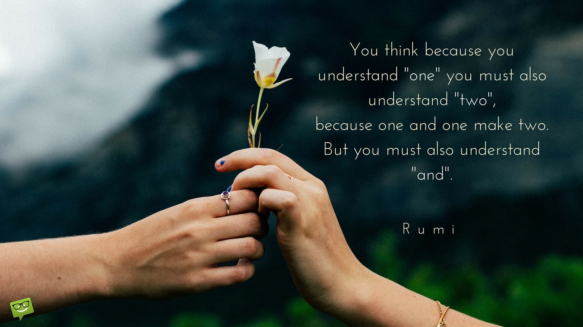 Rumi On Love Read His Best Quotes On What Makes Us One