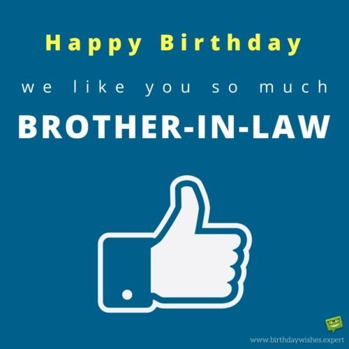in laws but also friends birthday wishes for your brother in law