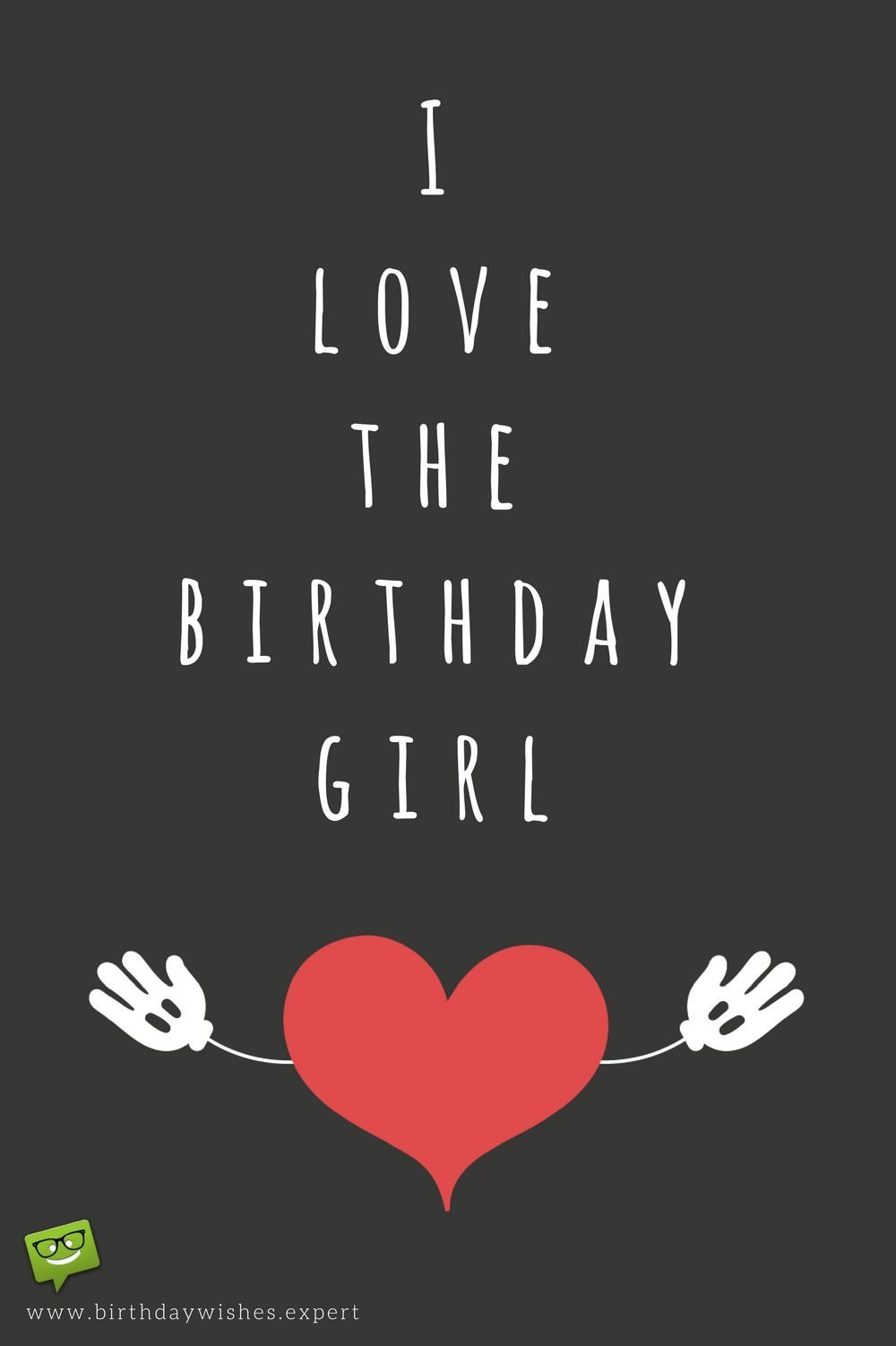 A wish to impress her birthday images for my girlfriend i love the birthday girl m4hsunfo