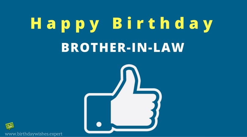 In-laws but also Friends : Birthday Wishes for your Brother-in-Law