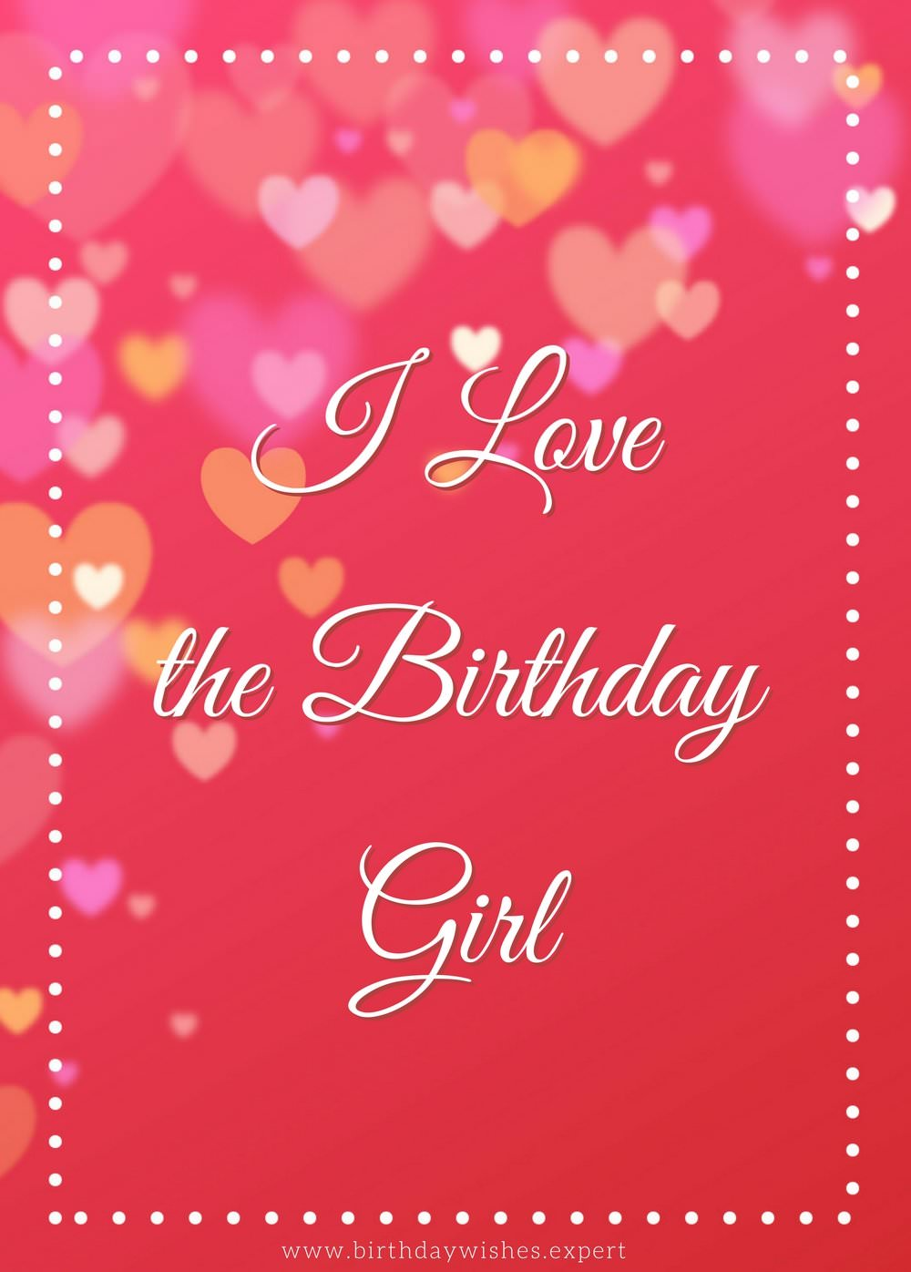 Love only romantic birthday wishes for your girlfriend i love the birthday girl kristyandbryce Image collections