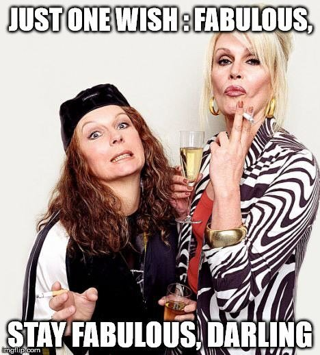 Just One Wish Fabulous Stay Darling