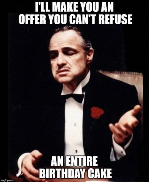I'll make you an offer you can't refuse: An entire birthday cake