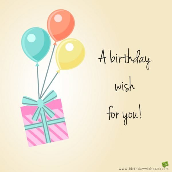 A birthday wish for you!