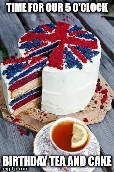 Time for our 5 o'clock birthday tea and cake.