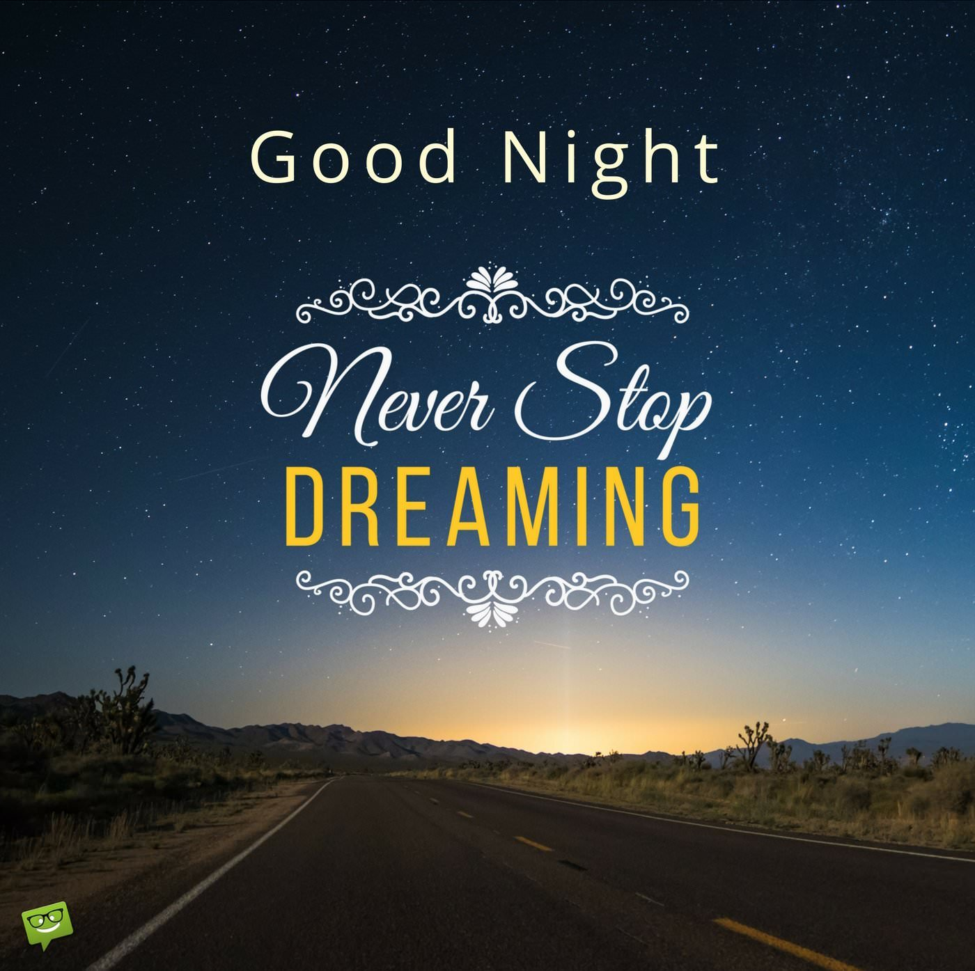 good night never stop dreaming