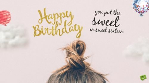You put the sweet in sweet sixteen. Happy 16th Birthday!
