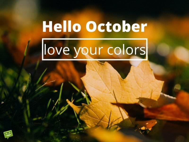 Hello, October! - Motivational Quotes in the Heart of Autumn