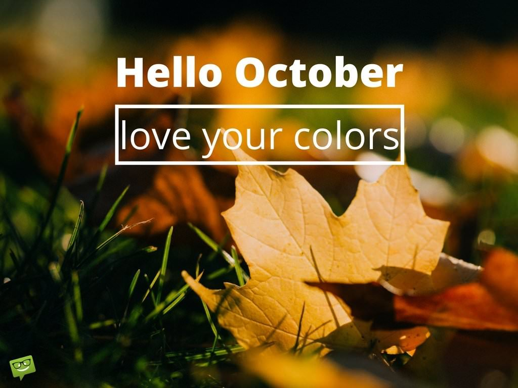 Hello, October! | Fun Facts and Famous Quotes