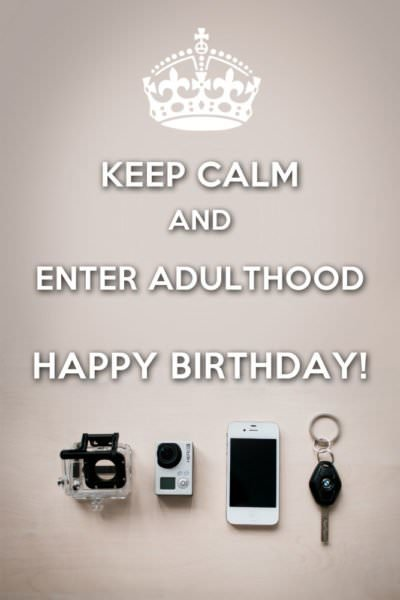Keep Calm and Enter Adulthood