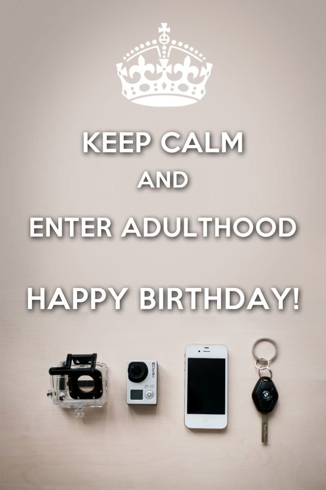 Entering adulthood drink responsibly 18th birthday wishes keep calm and enter adulthood altavistaventures Gallery