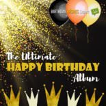 The Ultimate Happy Birthday to You Album