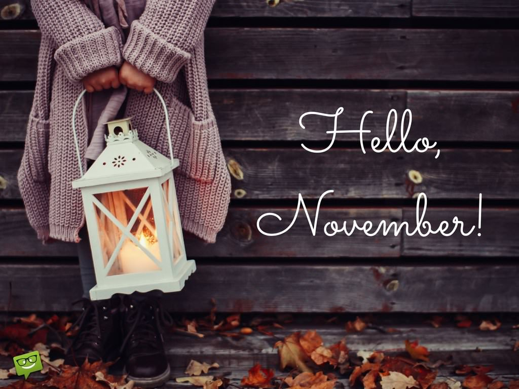 Hello November On Image With A Girl Holding A Lantern