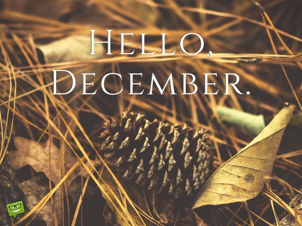 Good Morning Love Greetings Hello, December! | End...