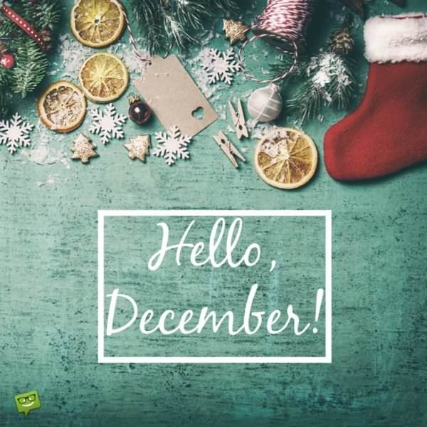 Hello, December! | End the Year and Start Anew