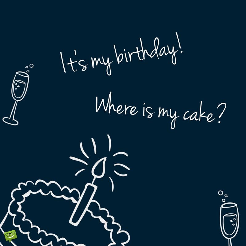 Fantastic Its My Birthdaywhere Is My Cake Personalised Birthday Cards Veneteletsinfo