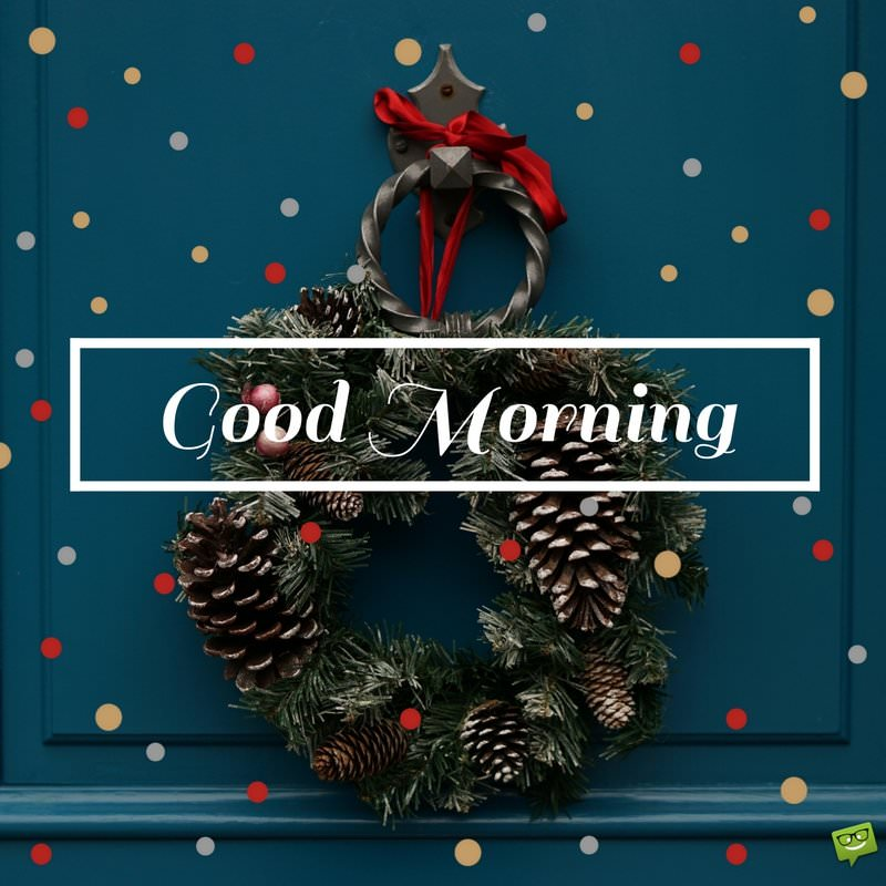 Good Morning Wishes For Christmas