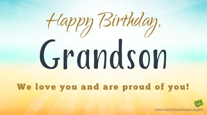 From Your Grandma Amp Grandpa Birthday Wishes For My Grandson