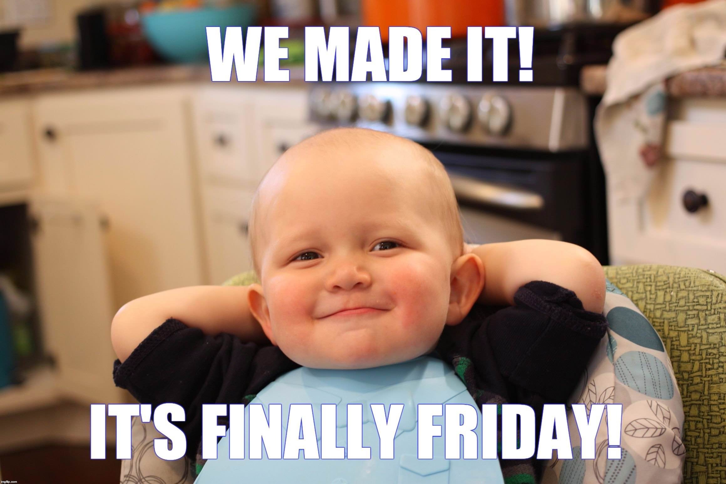 Cute baby on Friday meme. Its finally Friday thank god it's friday! funny friday stuff to share