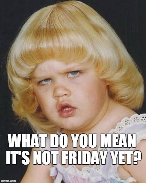Friday Memes + Funny Stuff to Share   Thank God it's Friday!