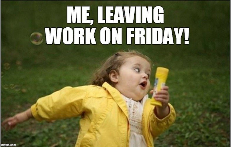 Funny Memes About Work On Friday : Thank god it s friday funny stuff to share